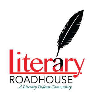 Literary Roadhouse: A Literary Podcast Community.