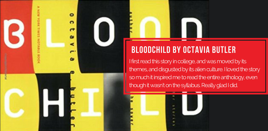 #2 - Bloodchild by Octavia Butler