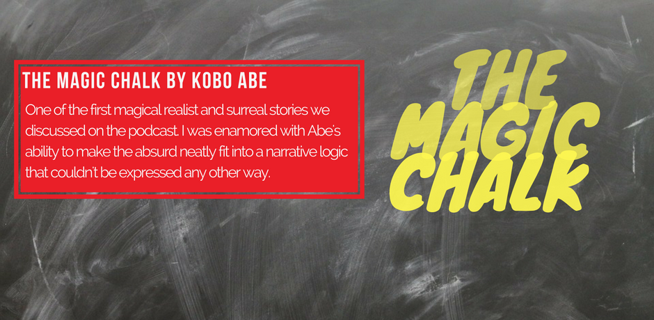 #6 - The Magic Chalk by Kobo Abe